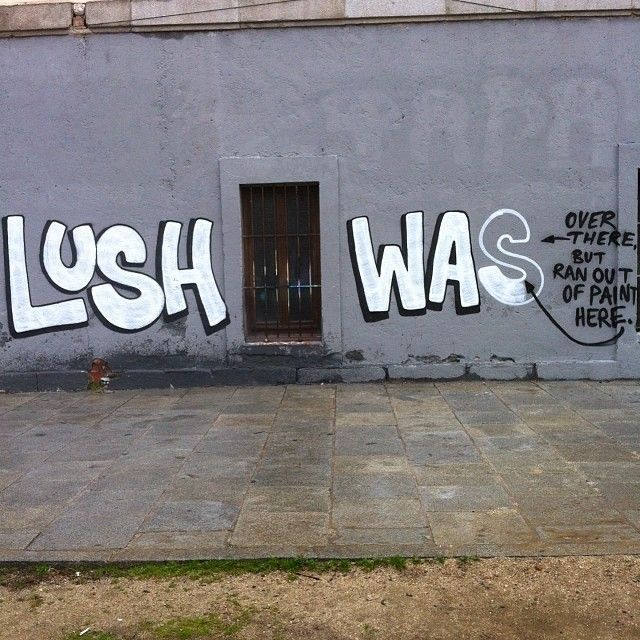 lushsux:  Lush was over there ◀️but ran out of paint here◀ … #lush #lushsux #lushwashere #graff #graffiti #graffitiart #graffitiartist