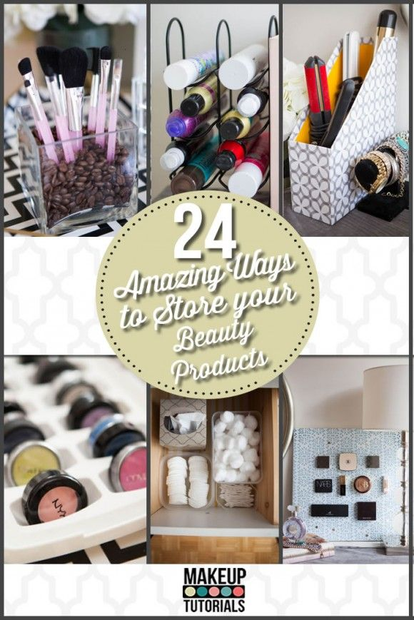 Organization: 24 Life-Changing Ways to Store Your Beauty ...