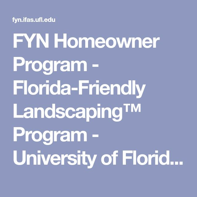 FYN Homeowner Program - Florida-Friendly Landscaping™ Program - University of Florida, Institute of Food and Agricultural Sciences