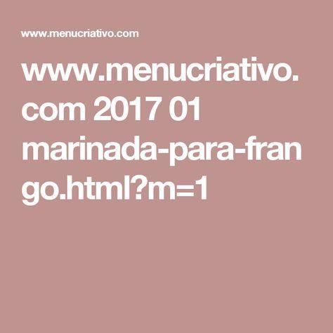 www.menucriativo.com 2017 01 marinada-para-frango.html?m=1
