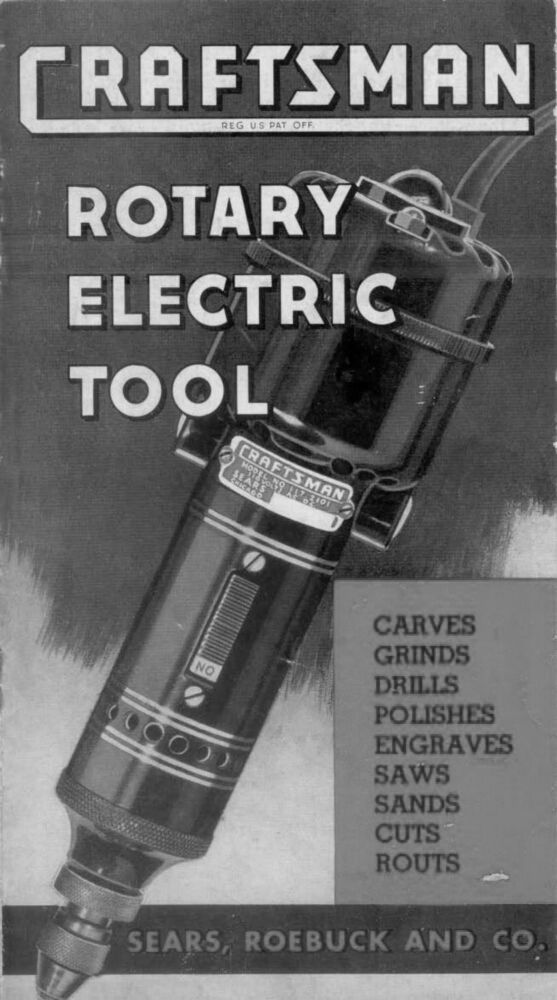 1938 Craftsman 117.2101  Rotary Electric Tool / Excel Auto Radiator Co. | Home & Garden, Tools, Manuals & Guides | eBay!