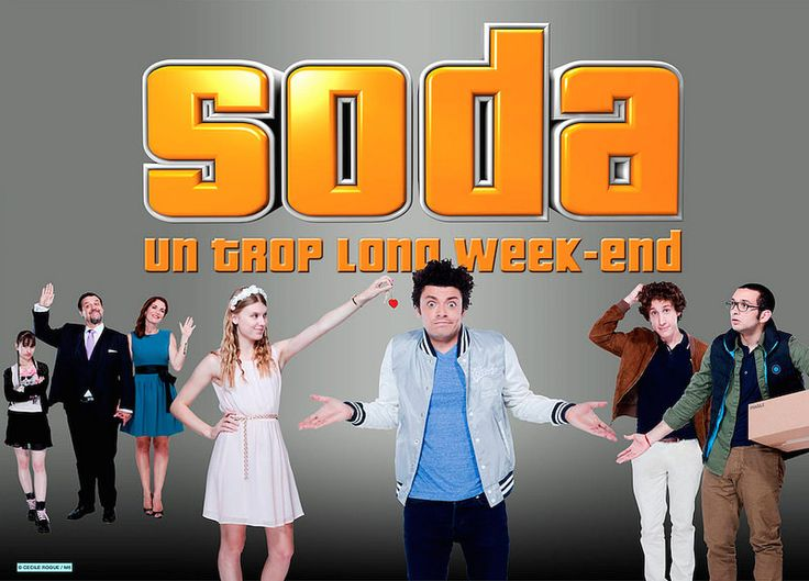 Soda, un trop long week-end. Dec. 29th 2014. 20h50 (19:50 GMT). M6