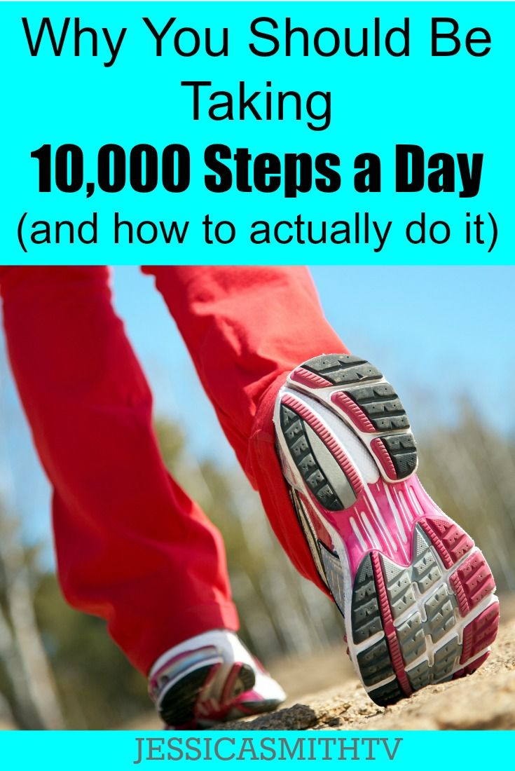 Why You Should Be Taking 10,000 Steps a Day - How to fit in extra fitness into your daily life without stress!