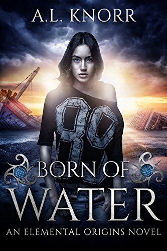 Born of Water: An Elemental Origins Novel by A.L. Knorr https://www.amazon.com/dp/B01MTVI0RV/ref=cm_sw_r_pi_dp_x_oT8CybB9NE131