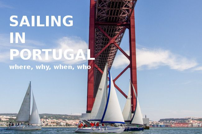 Sailing in Portugal, learning to sail, sailing regattas, team building and individual sailing - Go Discover Portugal travel