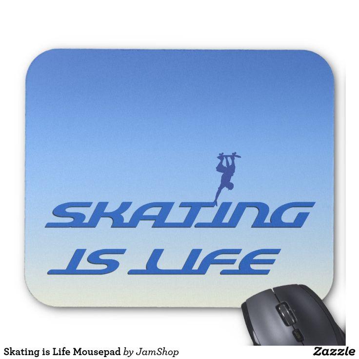 Skating is Life Mousepad