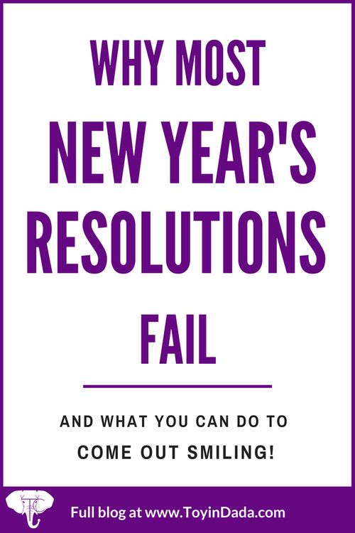 Why most new year's resolutions fail, and what you can do to come out smiling!