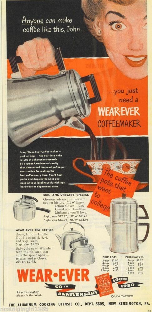 Coffee - for that glare in your eye. 1950 Ad Wear-Ever Coffeemaker Aluminum Cooking Utensil Co.~ORIGINAL ADVERTISEMEN