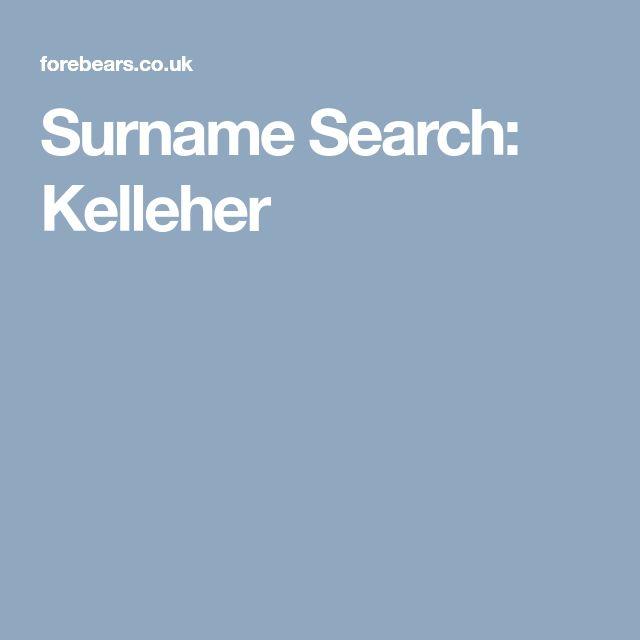 Surname Search: Kelleher
