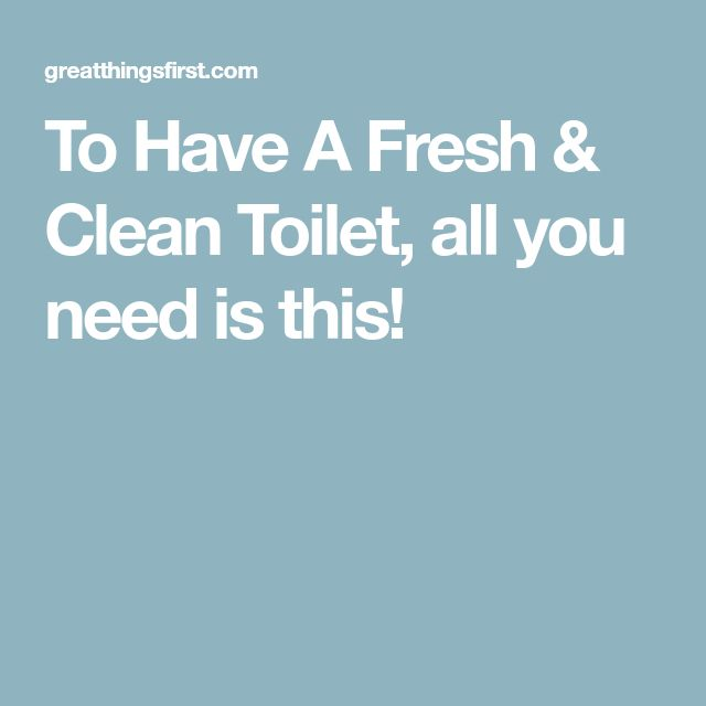 To Have A Fresh & Clean Toilet, all you need is this!