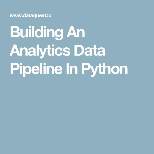 Building An Analytics Data Pipeline In Python