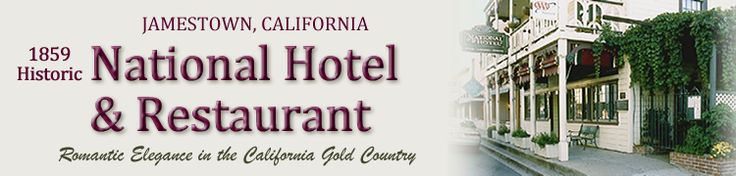 National Hotel, 1859 historical hotel in Jamestown, CA near Yosemite