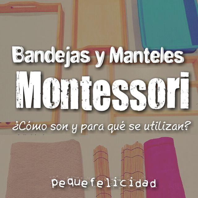 BANDEJAS Y MANTELES EN EL MÉTODO MONTESSORI ¿CÓMO SON Y PARA QUÉ SE USAN?