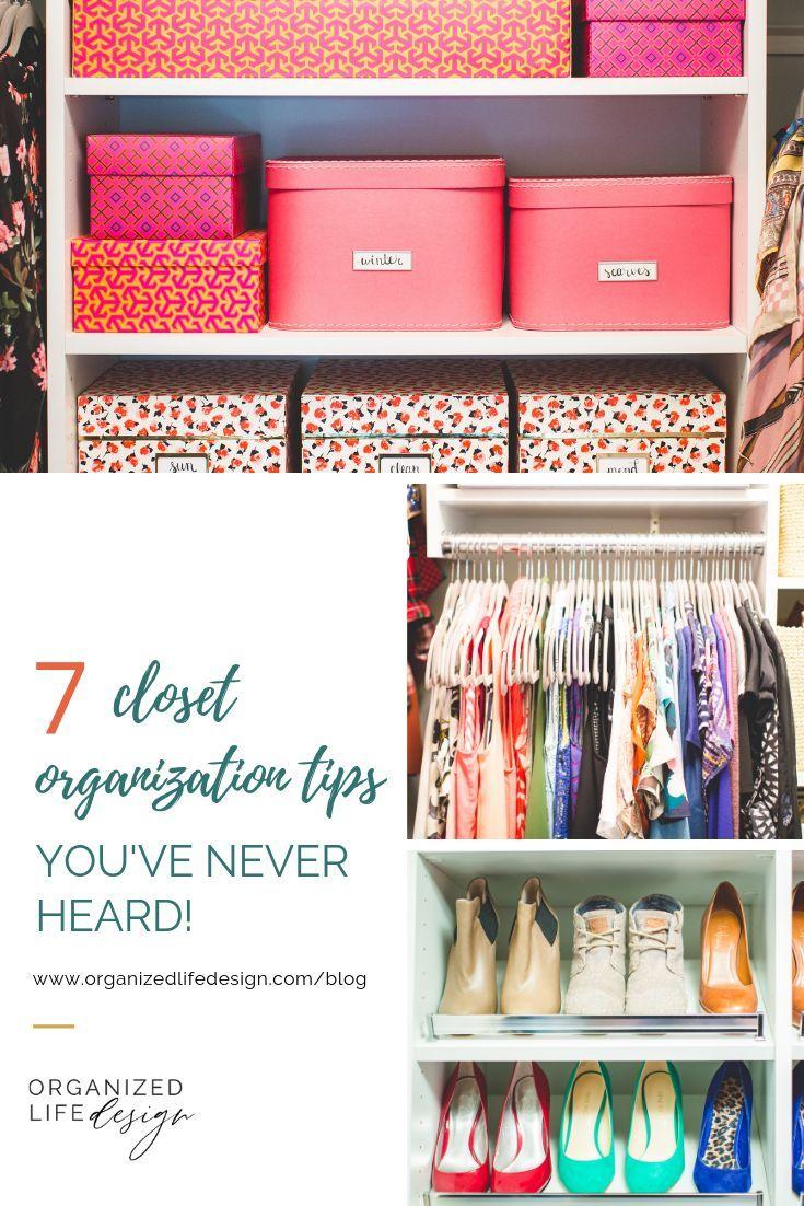 7 Closet Organization Tips You Ve Never Heard Organized Life