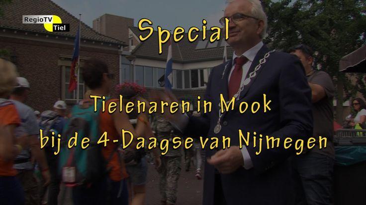 Special: Tielenaren in Mook bij de 4-Daagse van Nijmegen