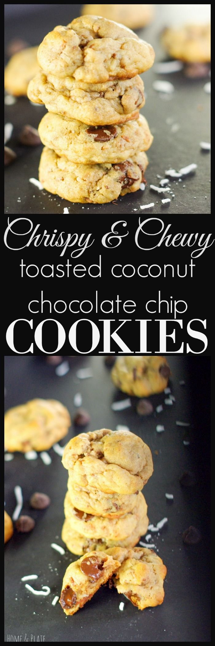 Crispy & Chewy Toasted Coconut Chocolate Chip Cookies | Home & Plate | www.homeandplate.com | Turn a traditional chocolate chip cookie into something amazing by adding in toasted coconut.
