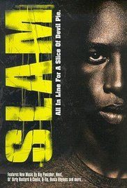 Slam 1998 Full Movie Online. Slam tells the story of Ray Joshua, an original, gifted young MC trapped in a war-zone housing project known as Dodge City. Unable to find a job, Ray copes with the despair and poverty of ...