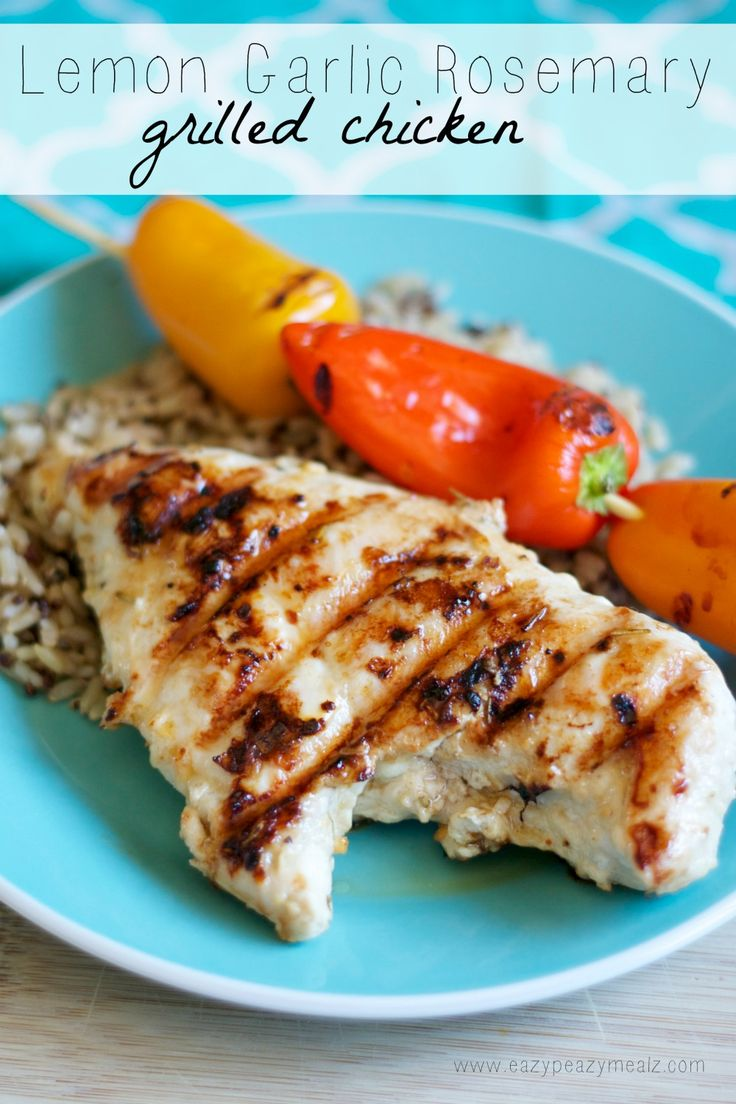 Lemon Garlic Rosemary Grilled Chicken: Delicious grilled chicken with tons of flavor! Healthy too! - Eazy Peazy Mealz