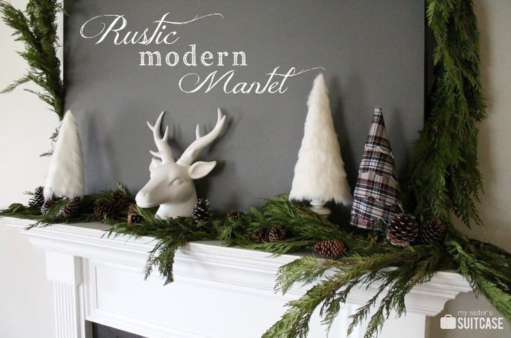 My Sister's Suitcase: A Rustic Modern Christmas Mantel