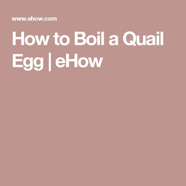 How to Boil a Quail Egg | eHow
