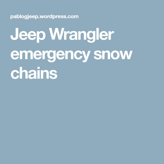 Jeep Wrangler emergency snow chains