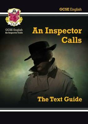 GCSE English Text Guide - An Inspector Calls Book  About Author: #CGPBooks  About Book: If you're studying J.B. Priestley's 'An Inspector Calls' for Higher Level GCSE, this CGP Text Guide contains everything you need to get the best marks possible for your essays! It's got crystal-clear, easy-to-read notes on the plot, characters, themes, writer's techniques and historical background.  #Onlinebooks #Textbook #riachristiecollections #buybook