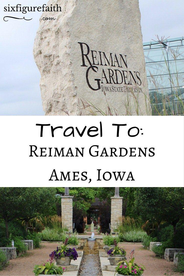 Travel To: Reiman Gardens Ames, Iowa - Six Figure Faith