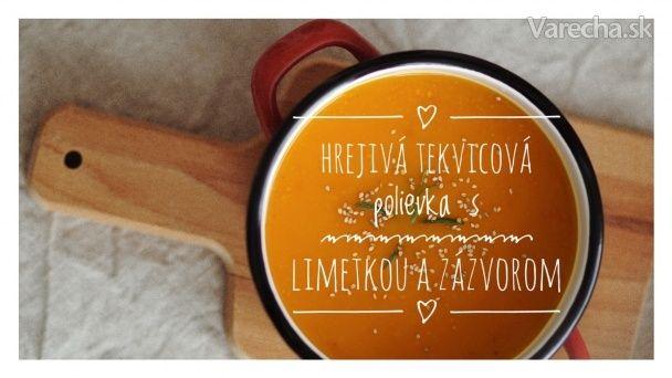 Hrejivá tekvicová polievka s limetkou a zázvorom - Recept