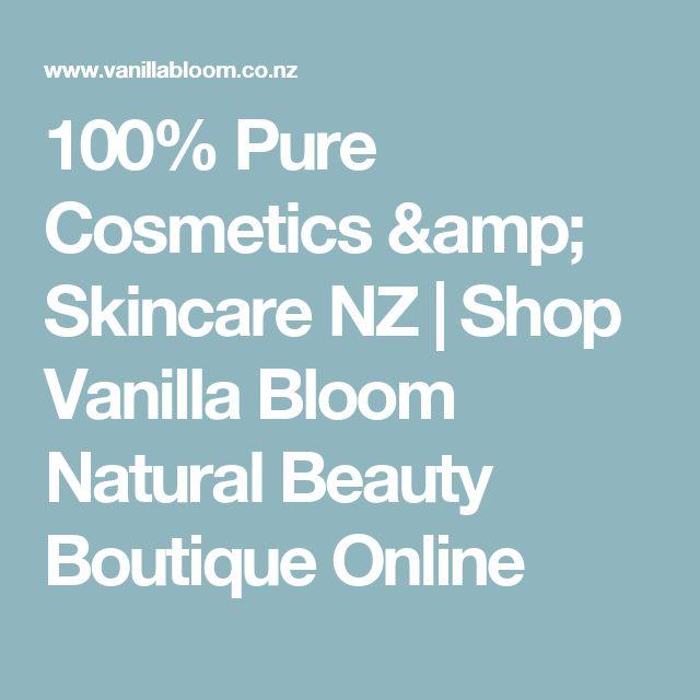 100% Pure Cosmetics & Skincare NZ | Shop Vanilla Bloom Natural Beauty Boutique Online