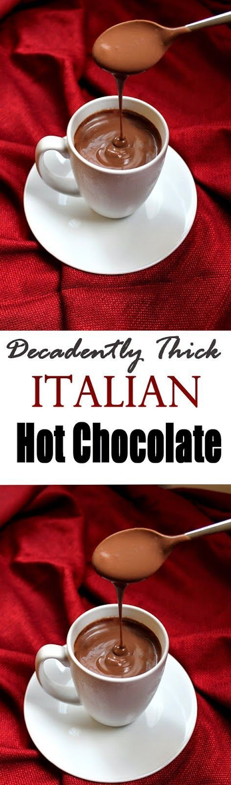 Decadently Thick Italian Hot Chocolate