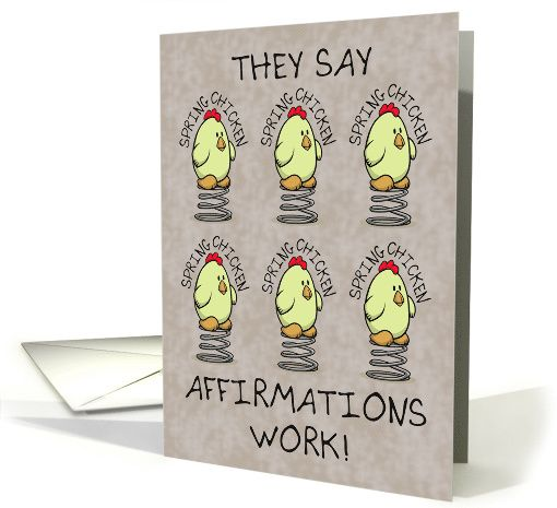 Getting Older Humor, Spring Chicken, Funny greeting card