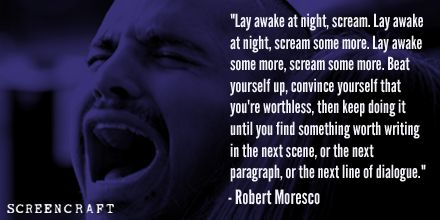 "#Screenwriting #Quote by Robert Moresco. Part of the ScreenCraft Exclusive One-On-One interview the with ""Crash"" Screenwriter."