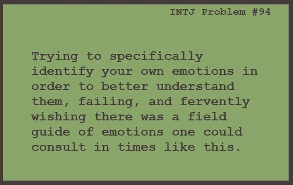 intj trouble dating Those intjs who have matured into their personality are much less likely to feel  any societal pressure to conform to the norm in terms of dating they are.