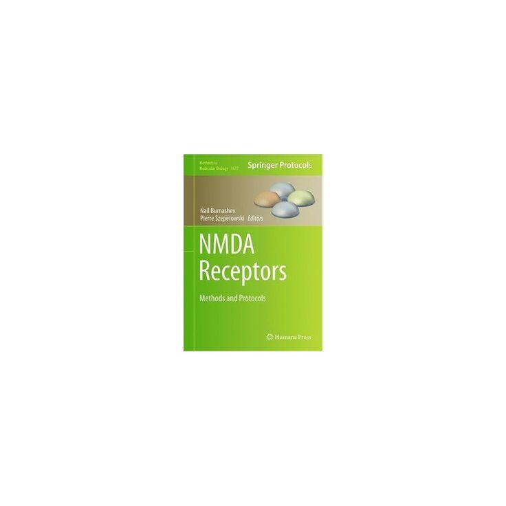 Nmda Receptors : Methods and Protocols (Hardcover)