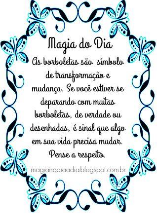 Magia no Dia a Dia: Magia do Dia: borboletashttp://magianodiaadia.blogspot.com.br/
