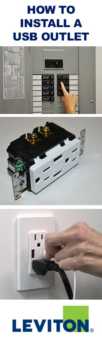 How to install a USB Outlet - Leviton Blog                                                                                                                                                      More