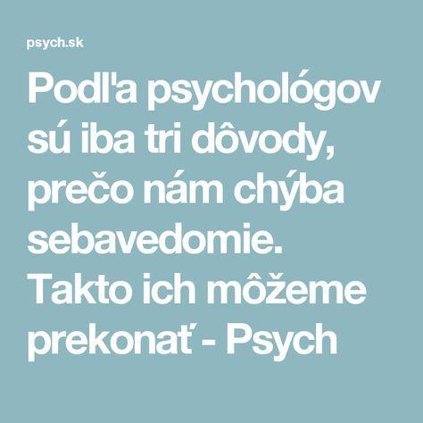 Podľa psychológov sú iba tri dôvody, prečo nám chýba sebavedomie. Takto ich môžeme prekonať - Psych