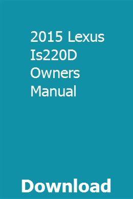 lexus is 220d wiring diagram 2015 lexus is220d owners manual owners manuals  repair manuals  2015 lexus is220d owners manual