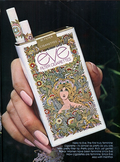 Eve cigarettes! I loved these, just because of the design.  High school memories, LOL.