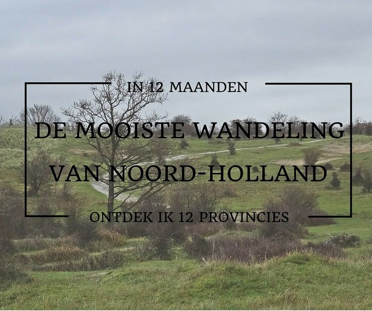 Mooiste wandeling van Noord-Holland