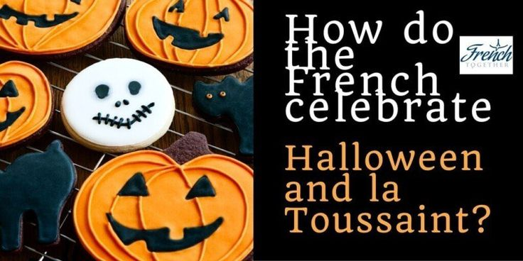 Discover how the French celebrate Halloween and learn about the French celebration of Toussaint.