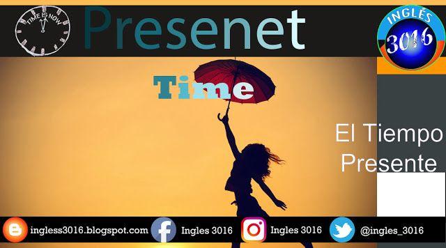 Inglés 3016: 😄¿Cómo escribir oraciones en el tiempo presente s...