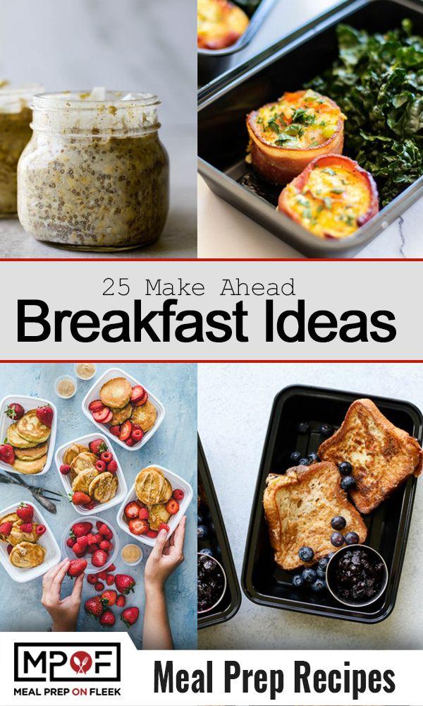 25 Grab Go Make Ahead Breakfast Ideas Meal Prep On Fleek Make Ahead Breakfast Work Breakfast Food