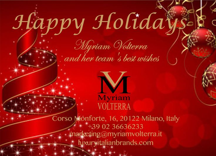 Happy holidays from Myriam Volterra Luxury Buying Office,best wishes for everyone! Buon Natale!