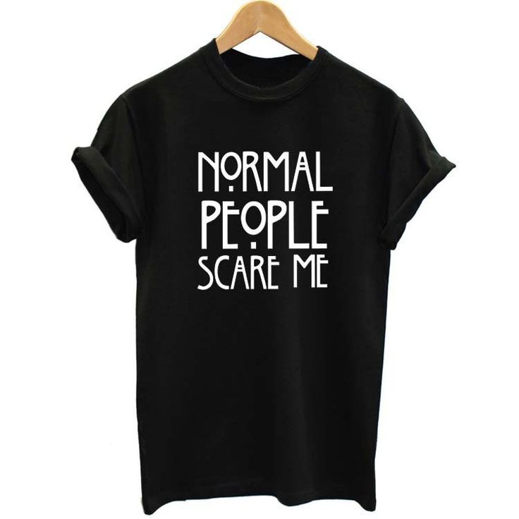 2017 Summer New Women Tops Fashion T-Shirt Harajuku Normal People Scare Me Letter Printing Plus Size Ladies XS-4XL Europe Pop #Affiliate