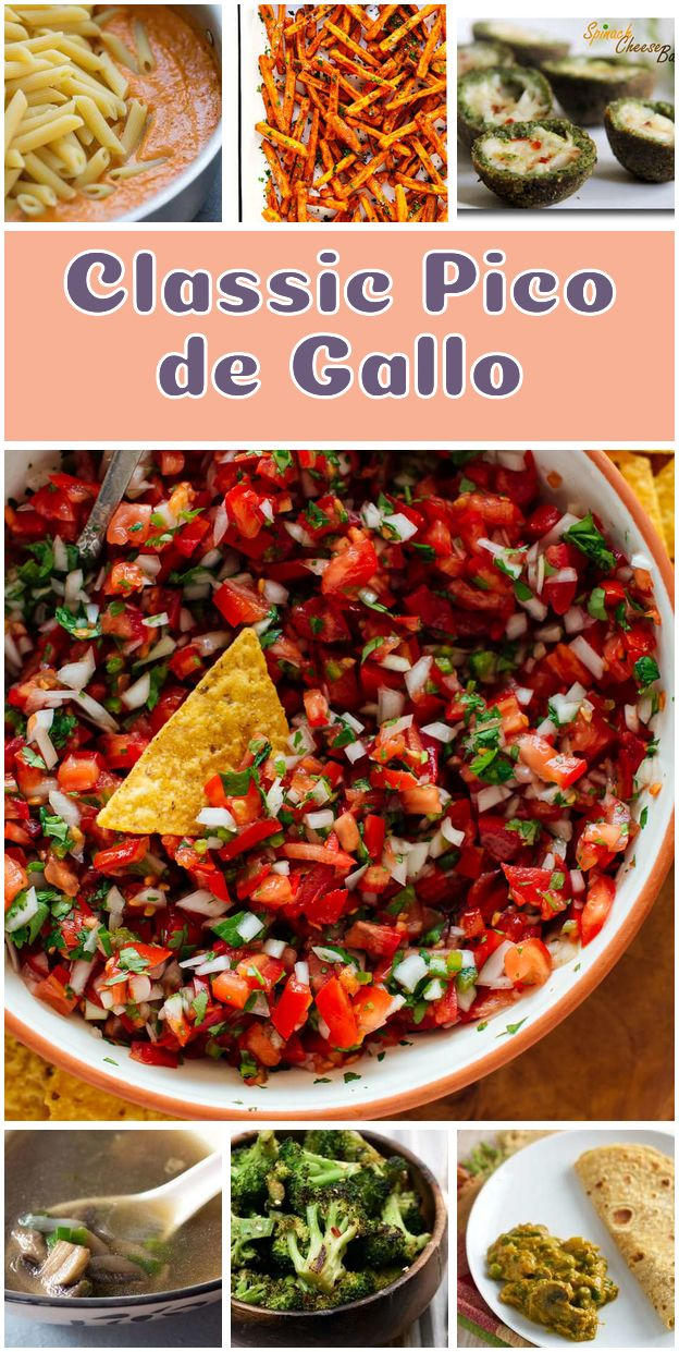 Classic Pico de Gallo. These fresh vegetarian appetizers are perfect for parties…
