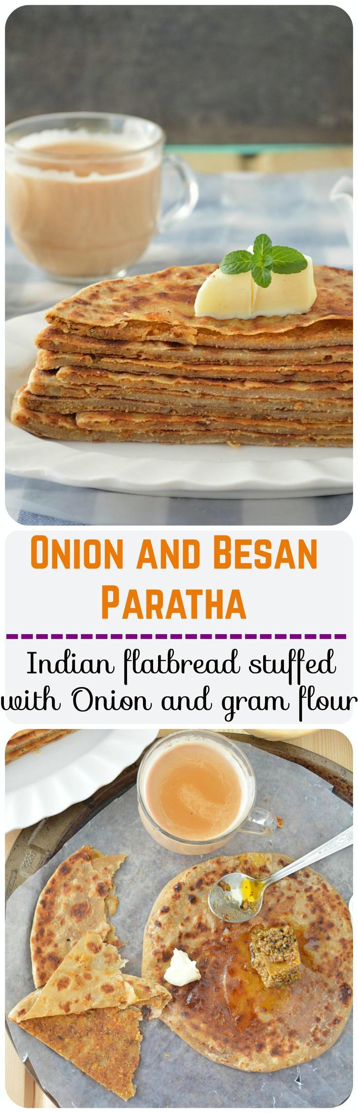 A perfect way to start your morning - crispy and yummy onion and besan ka paratha. These parathas are a complete meal in itself, pair them up with pickles and are sufficient enough to fuel you up for the rest of your day!!
