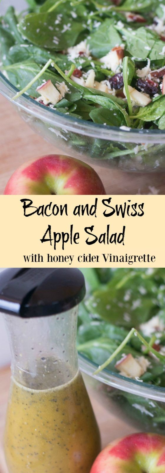 Bacon and swiss apple salad / tangy honey cider vinaigrette / homemade ...