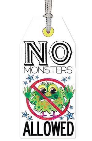 drooz studio door tag: NO monsters allowed! www.drooz.com No more frightful nights... Hang on bed or door knob
