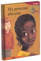 Un plan de leçon pour Ma princesse africaine pour parler de tolérance et d'intimidation avec des jeunes